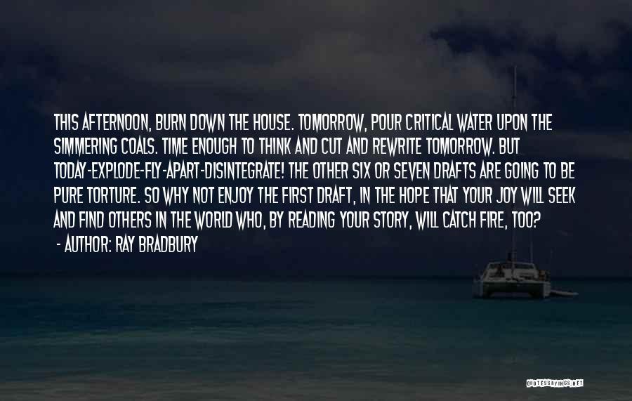 Rewrite Your Story Quotes By Ray Bradbury
