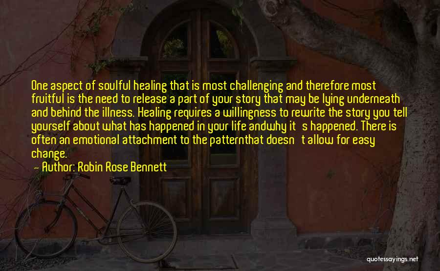 Rewrite Your Story Quotes By Robin Rose Bennett