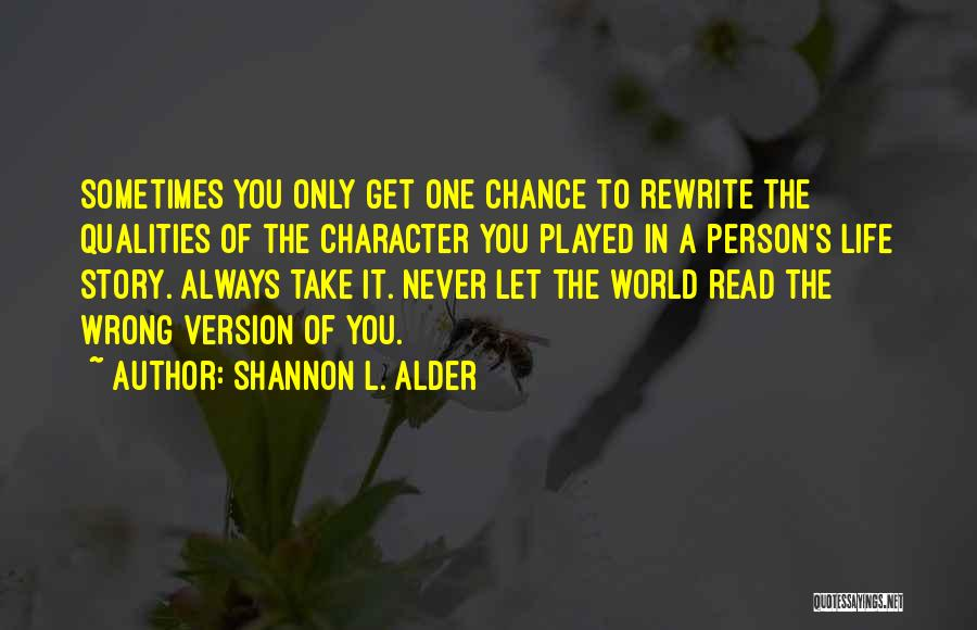 Rewrite Your Story Quotes By Shannon L. Alder