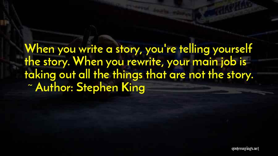 Rewrite Your Story Quotes By Stephen King