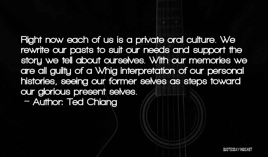 Rewrite Your Story Quotes By Ted Chiang