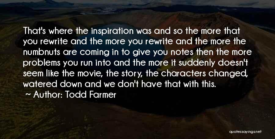 Rewrite Your Story Quotes By Todd Farmer