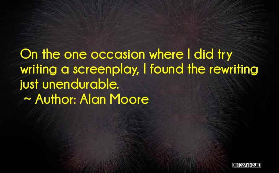Rewriting Quotes By Alan Moore