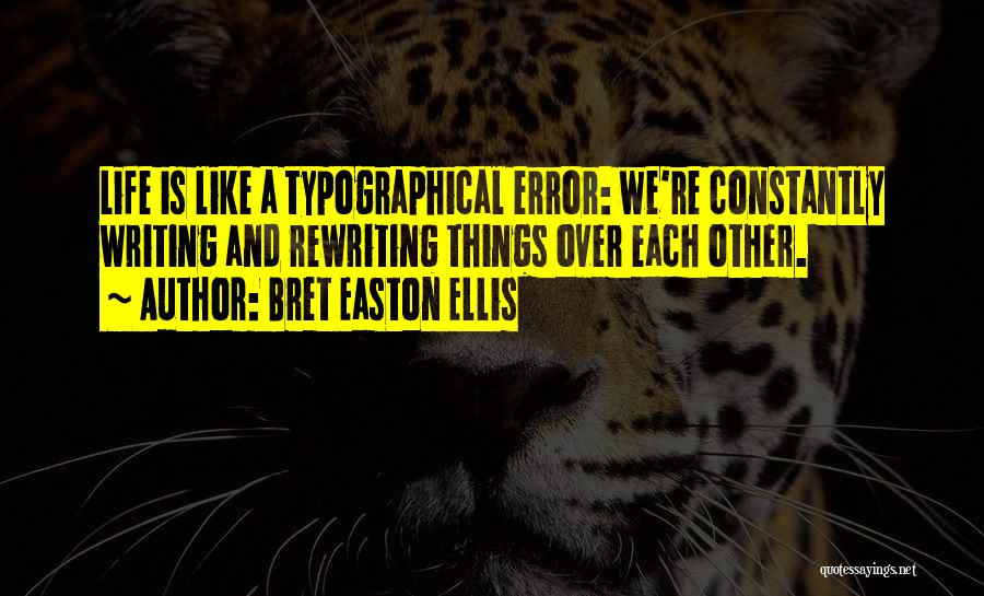 Rewriting Quotes By Bret Easton Ellis