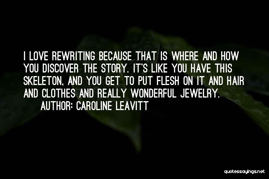 Rewriting Quotes By Caroline Leavitt