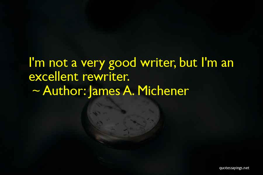 Rewriting Quotes By James A. Michener
