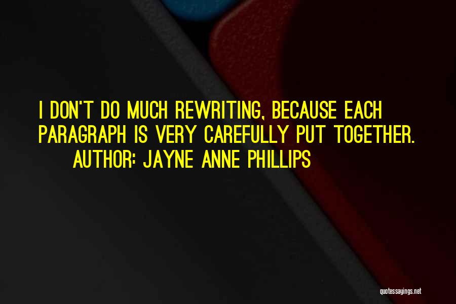 Rewriting Quotes By Jayne Anne Phillips