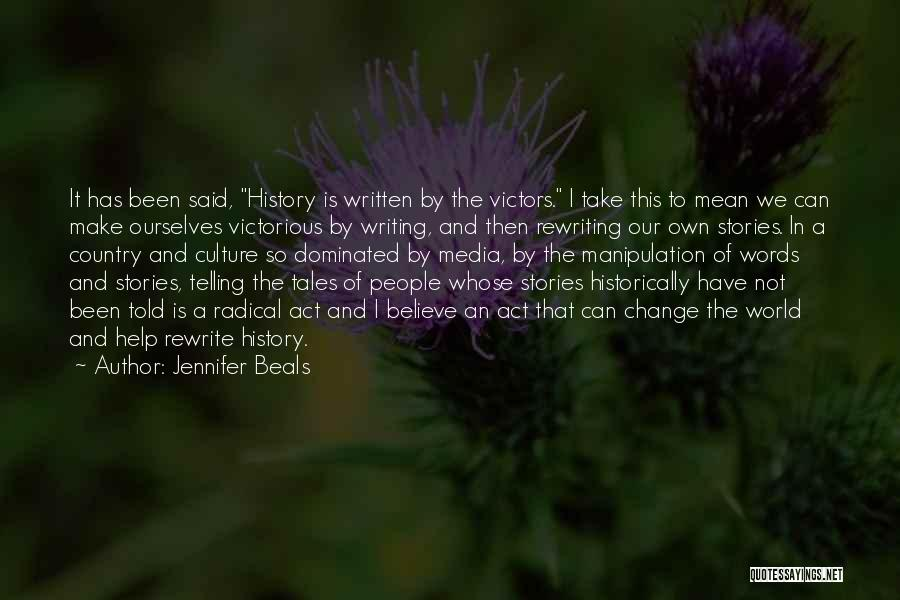 Rewriting Quotes By Jennifer Beals
