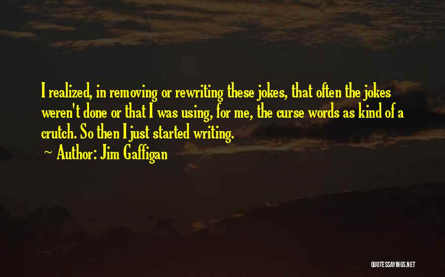 Rewriting Quotes By Jim Gaffigan