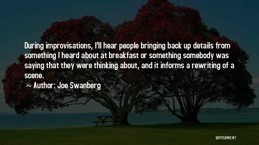 Rewriting Quotes By Joe Swanberg