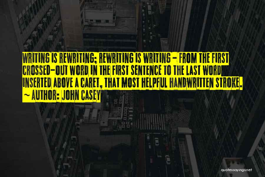 Rewriting Quotes By John Casey