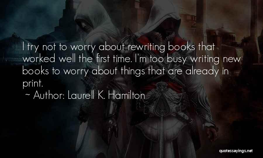 Rewriting Quotes By Laurell K. Hamilton