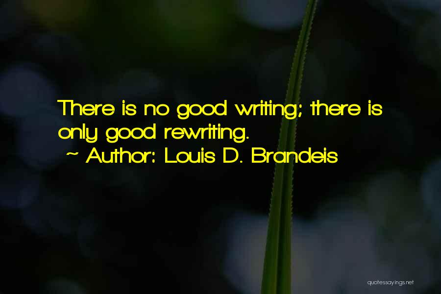 Rewriting Quotes By Louis D. Brandeis