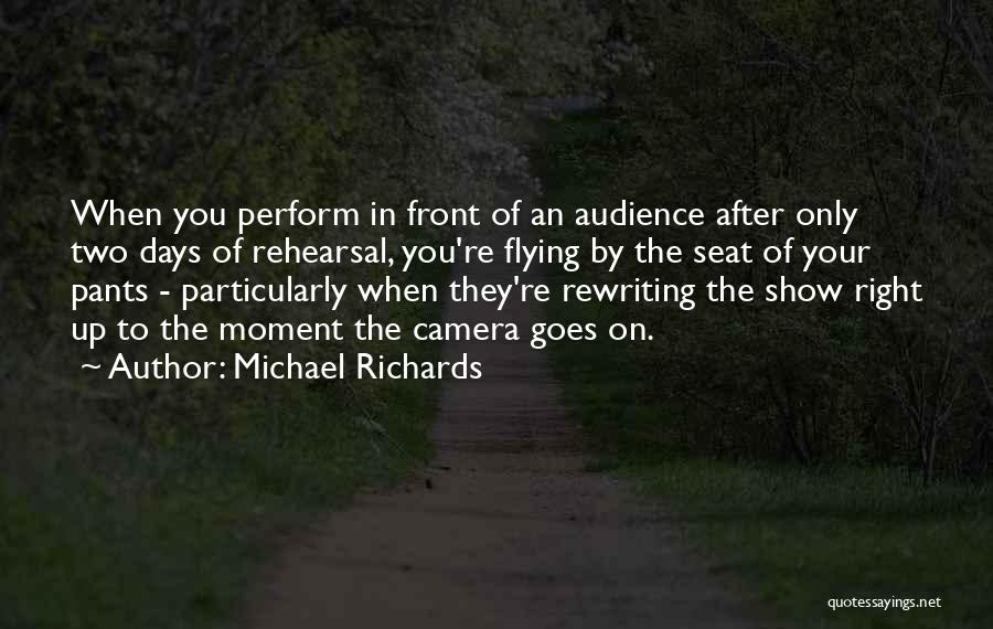 Rewriting Quotes By Michael Richards