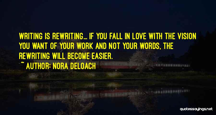 Rewriting Quotes By Nora DeLoach