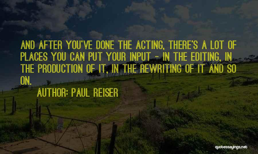 Rewriting Quotes By Paul Reiser