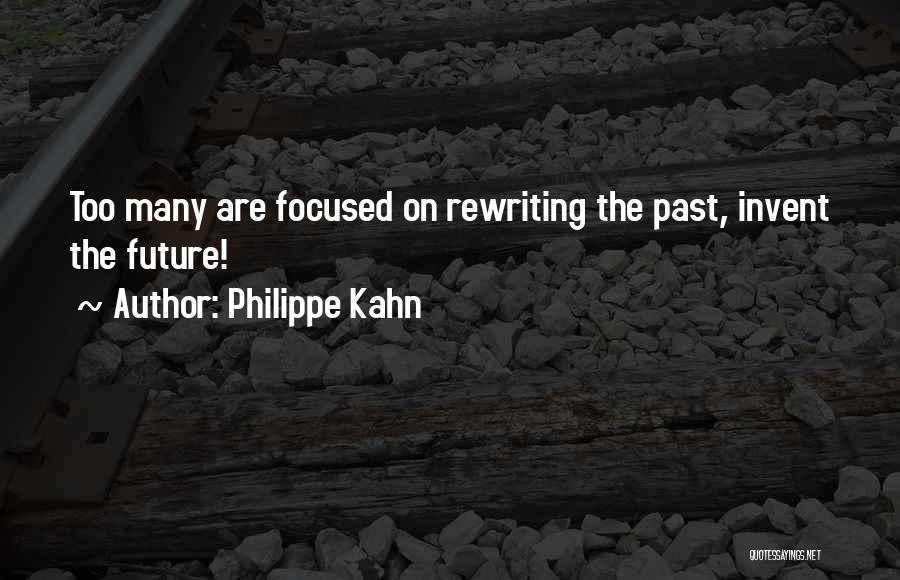 Rewriting Quotes By Philippe Kahn