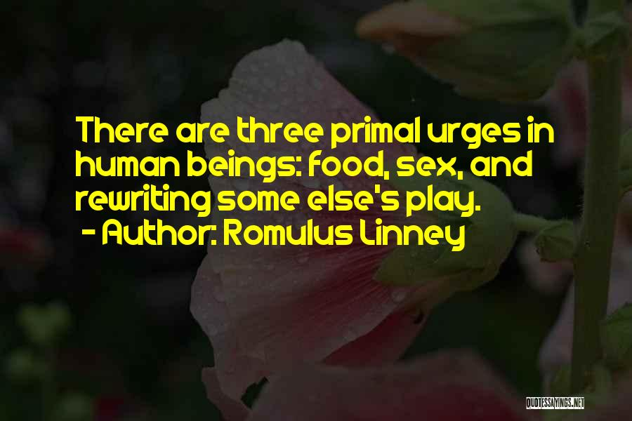 Rewriting Quotes By Romulus Linney