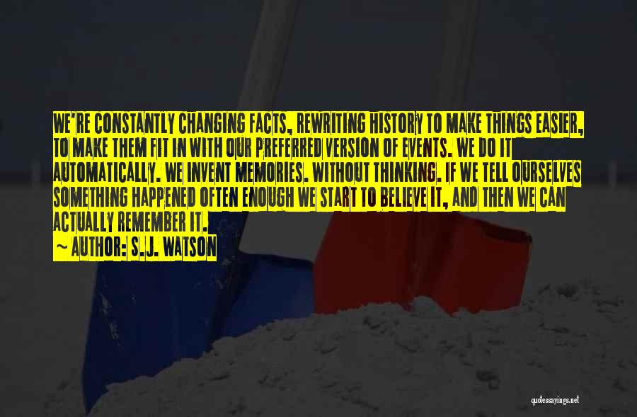 Rewriting Quotes By S.J. Watson