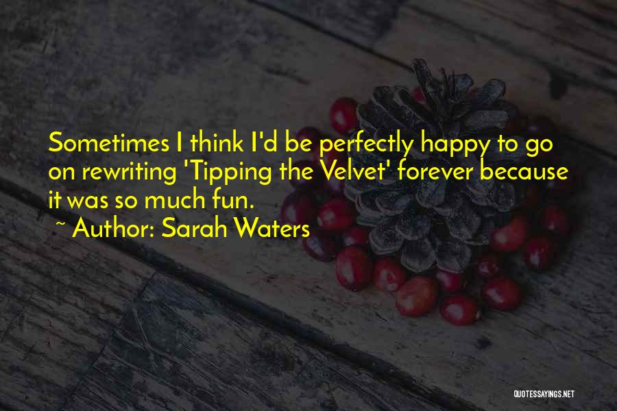 Rewriting Quotes By Sarah Waters