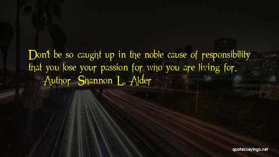 Rewriting Quotes By Shannon L. Alder
