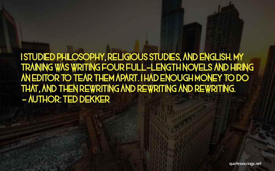 Rewriting Quotes By Ted Dekker