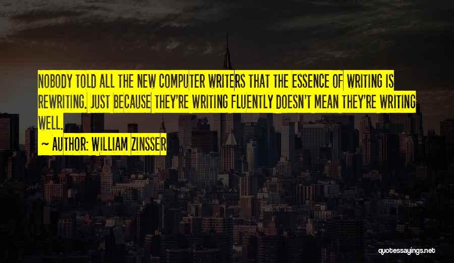 Rewriting Quotes By William Zinsser