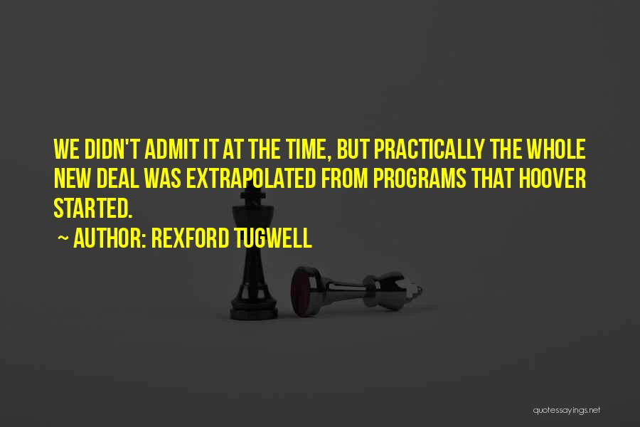 Rexford Tugwell Quotes 141680