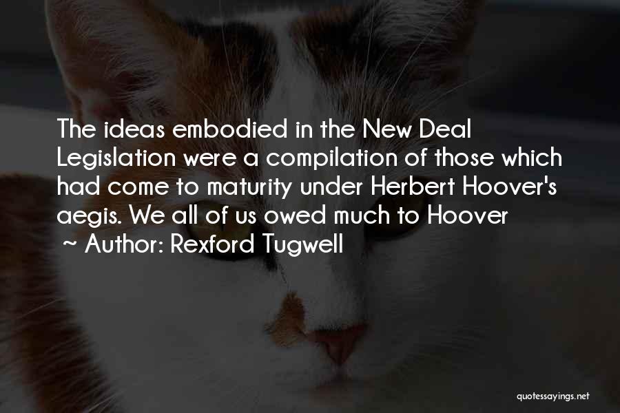 Rexford Tugwell Quotes 238413