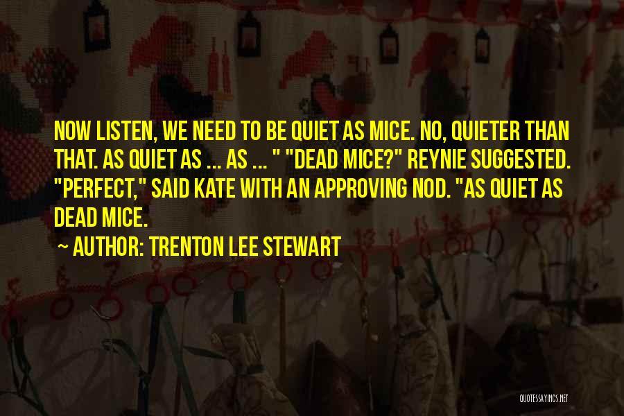 Reynie Muldoon Quotes By Trenton Lee Stewart