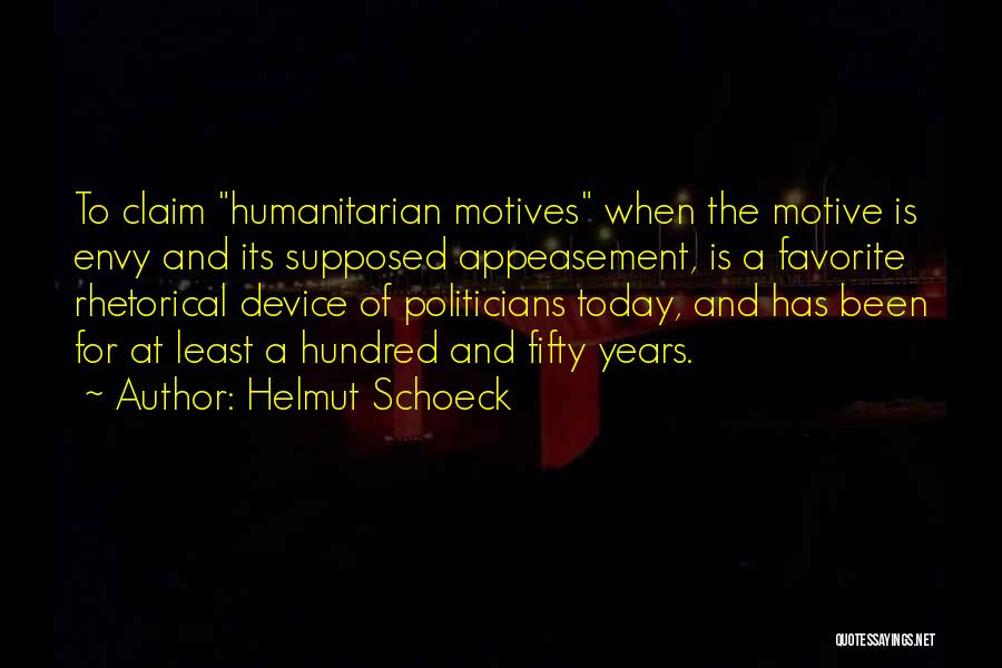 Rhetorical Device Quotes By Helmut Schoeck