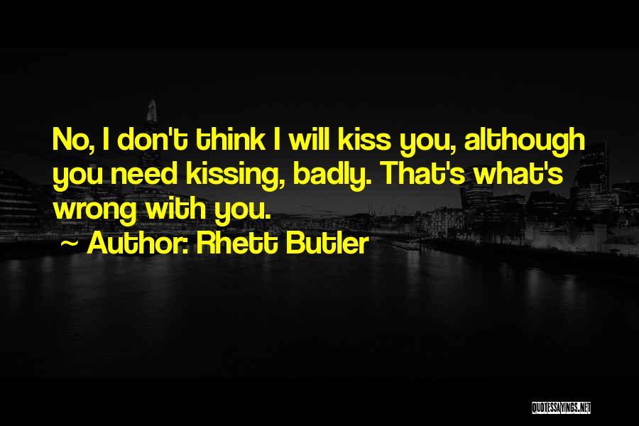 Rhett Butler Quotes 863372