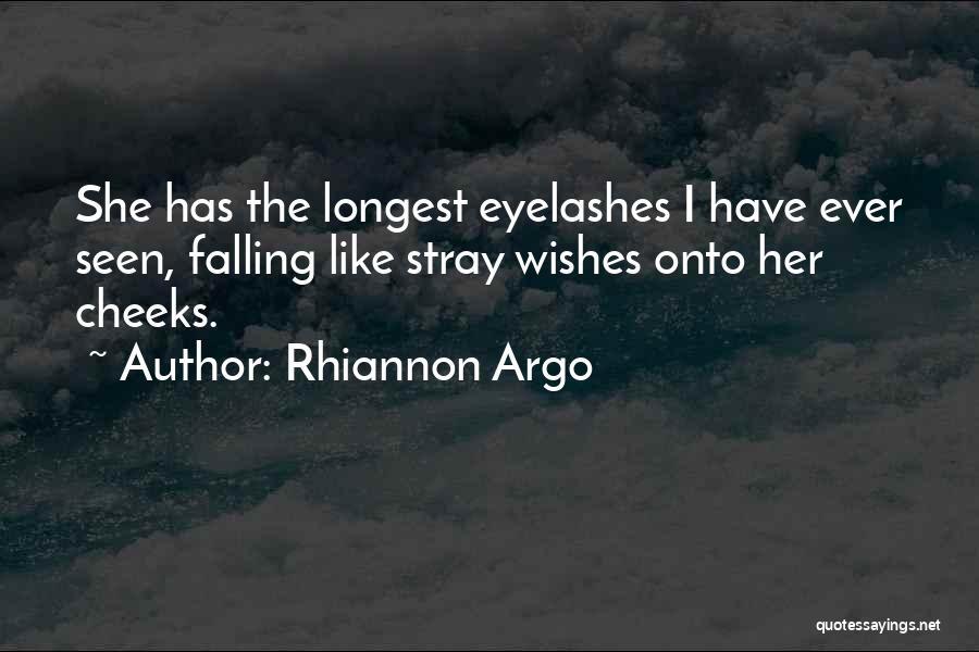 Rhiannon Argo Quotes 1585357
