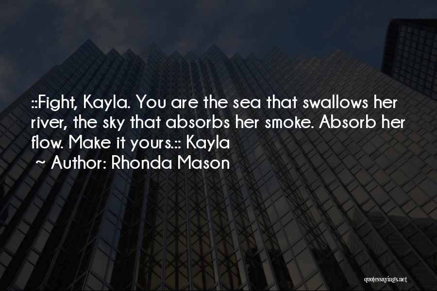 Rhonda Mason Quotes 821145