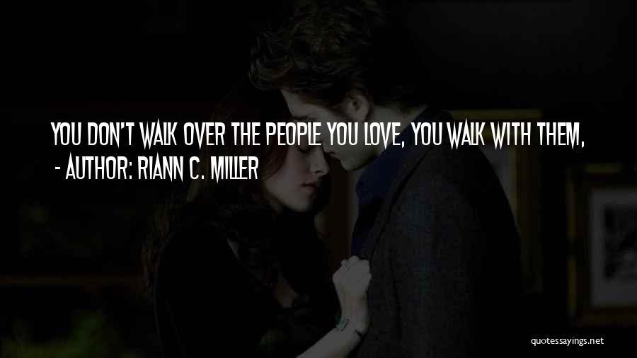 Riann C. Miller Quotes 1639880