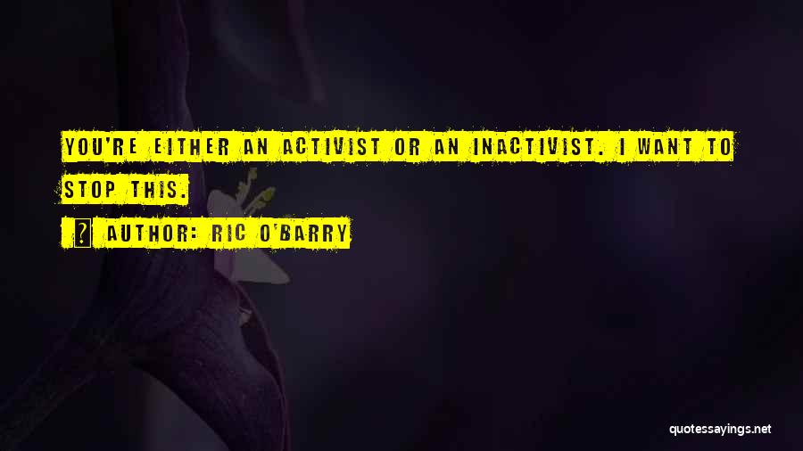 Ric O'Barry Quotes 1104879