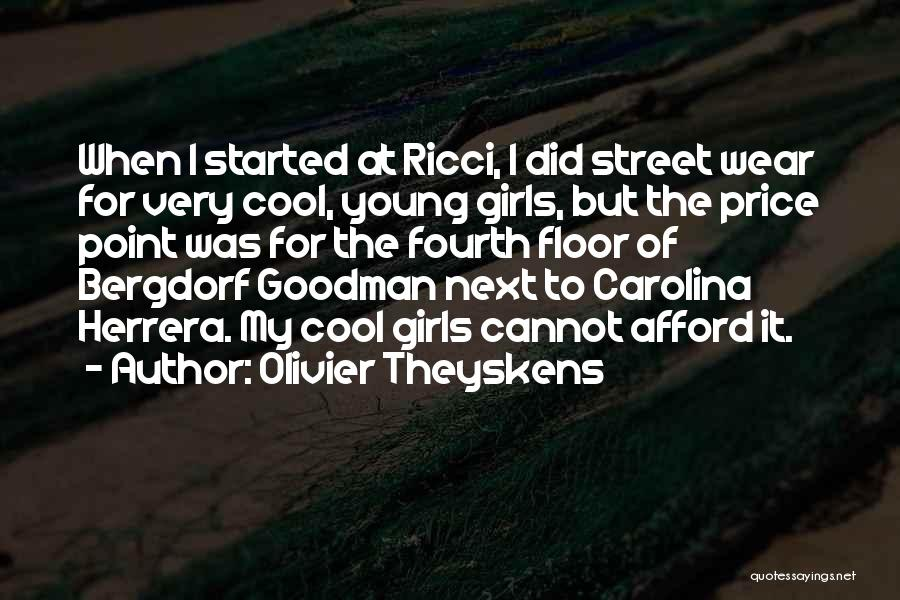Ricci Quotes By Olivier Theyskens