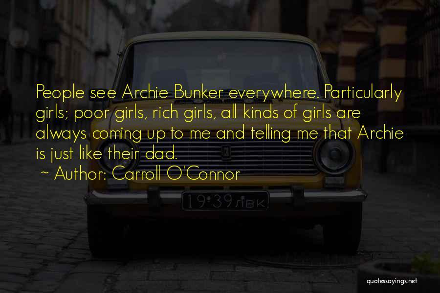 Rich Dad Poor Dad Quotes By Carroll O'Connor