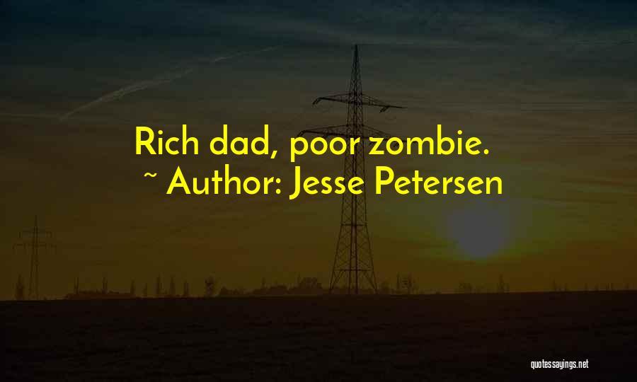 Rich Dad Poor Dad Quotes By Jesse Petersen