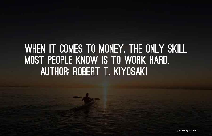 Rich Dad Poor Dad Quotes By Robert T. Kiyosaki