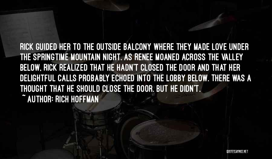 Rich Hoffman Quotes 1023217
