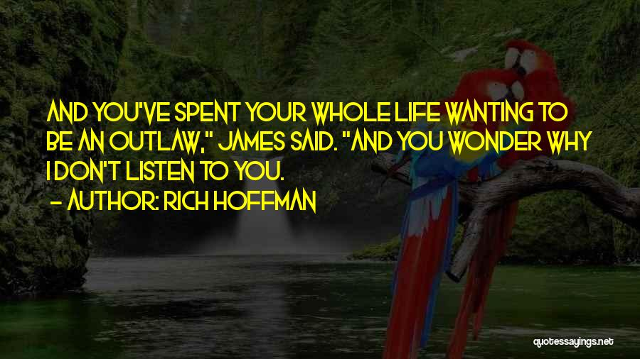 Rich Hoffman Quotes 449682
