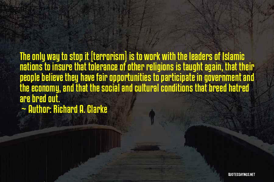 Richard A. Clarke Quotes 1124143