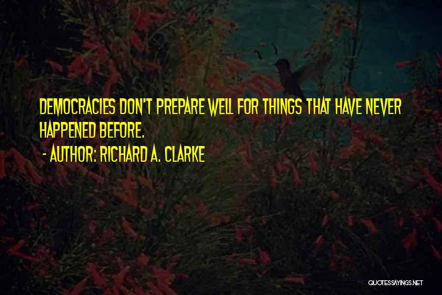 Richard A. Clarke Quotes 2008101