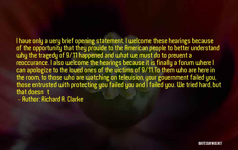 Richard A. Clarke Quotes 2189323