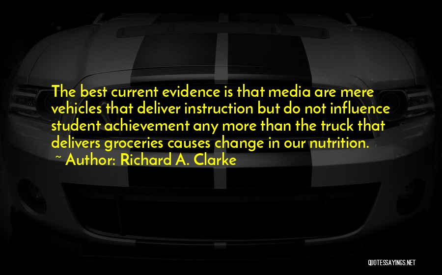 Richard A. Clarke Quotes 454167