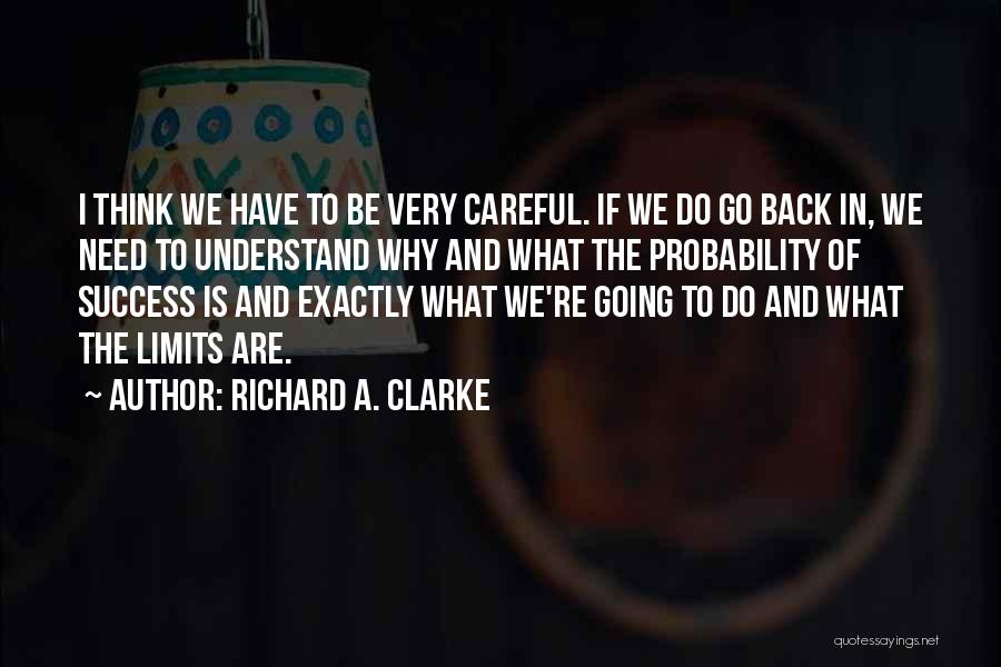 Richard A. Clarke Quotes 963082
