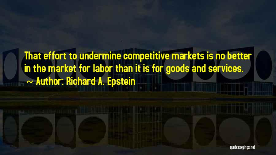 Richard A. Epstein Quotes 1568316