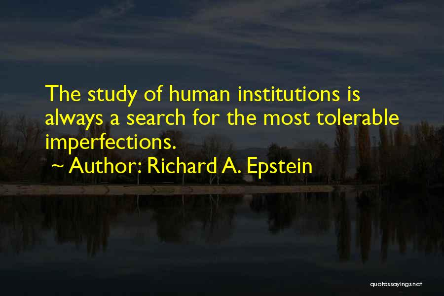 Richard A. Epstein Quotes 723986