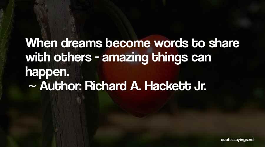 Richard A. Hackett Jr. Quotes 1350503